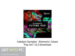 Catsalyst-Samples-Elements-Future-Pop-Vol-1 - & - 2-Offline-Installer-Download-GetintoPC.com
