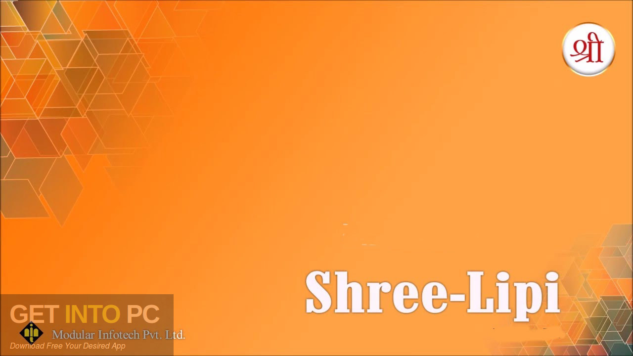 Configuration of ShreeLipi with all the sources Free download-GetintoPC.com