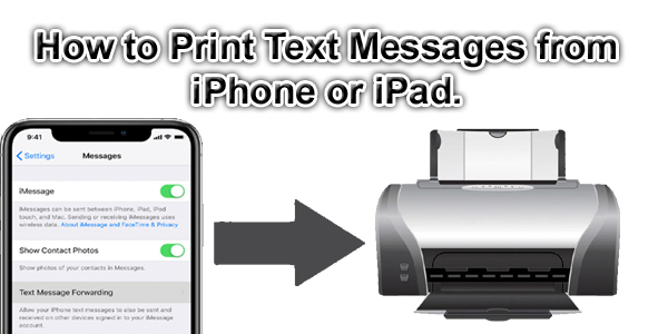 How to Print Text Messages from iPhone or iPad.