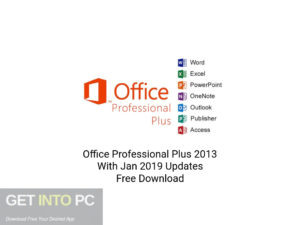 Office-Professional-Plus- 2013-With-Jan-2019-Updates-Free-Download-GetintoPC.com