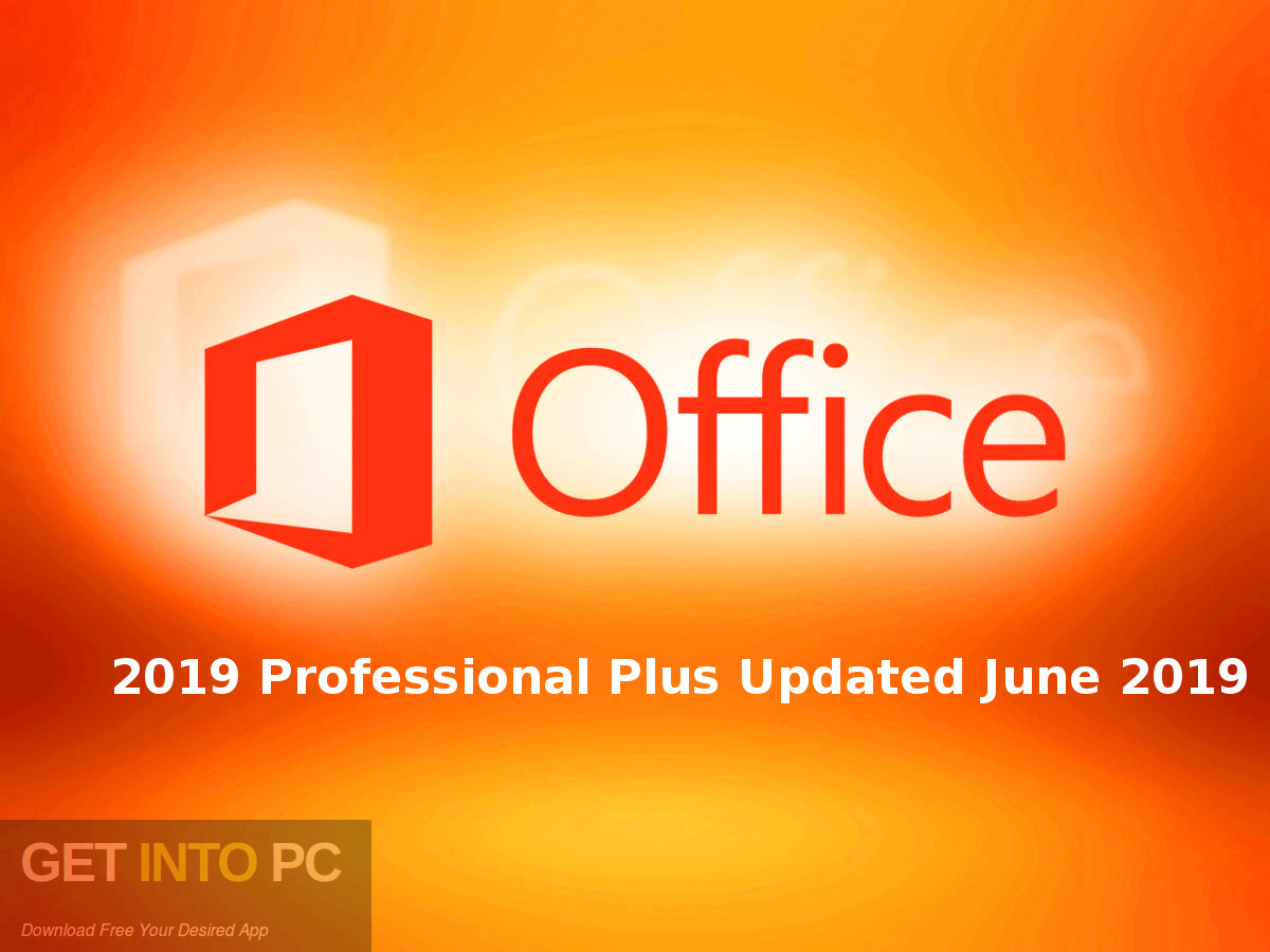 Office 2019 Professional Plus Updated June 2019 Download free-GetintoPC.com