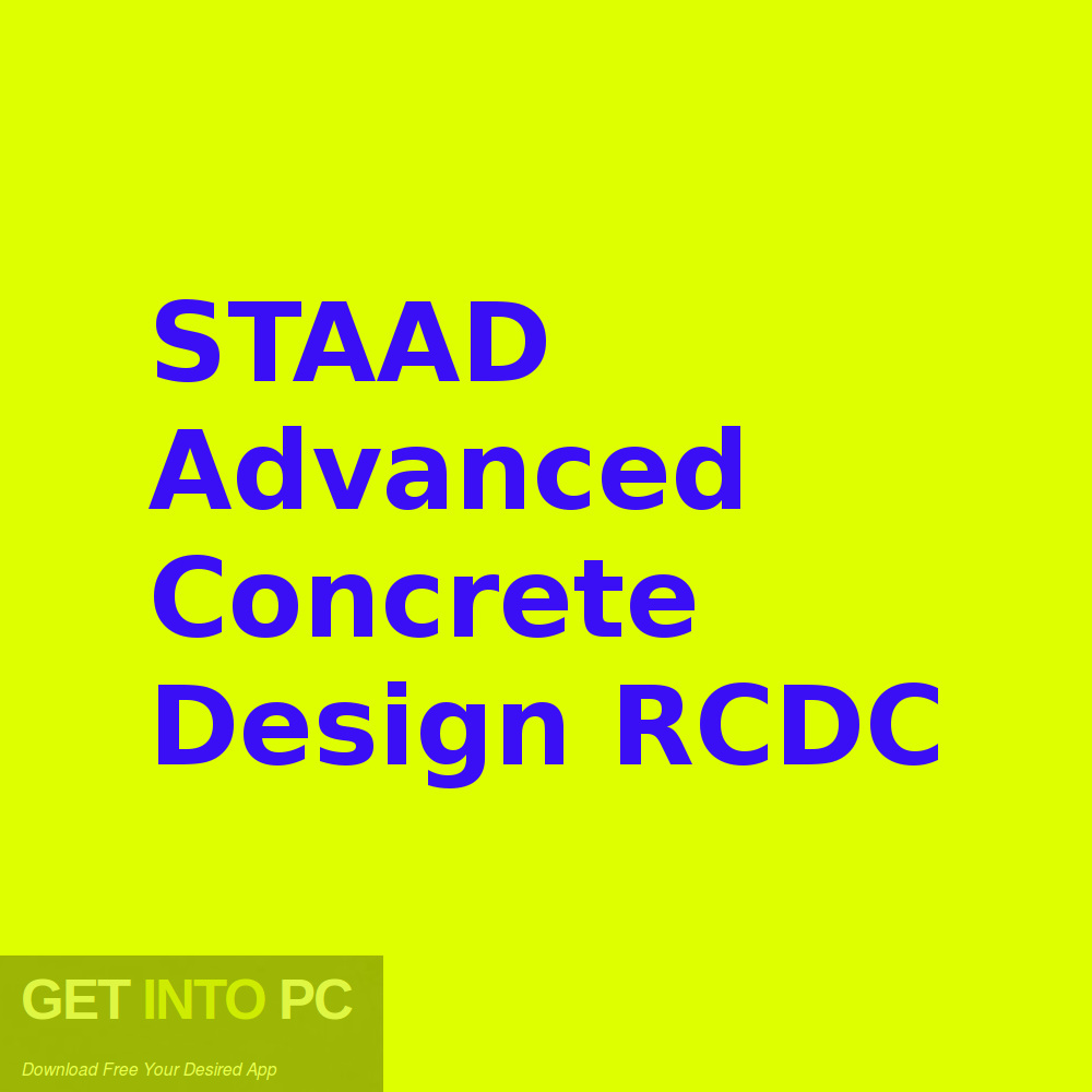 STAAD Advanced Concrete Design RCDC Free Download-GetintoPC.com