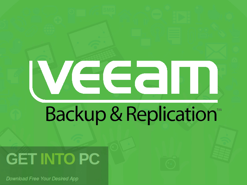 Veeam Backup & Replication Free Download-GetintoPC.com