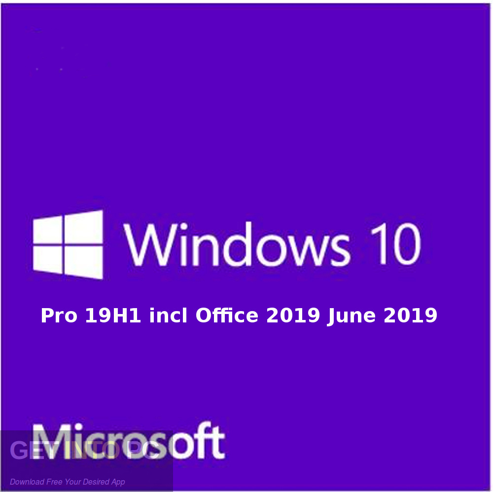 Windows 10 Pro 19H1 included Office 2019 June 2019 Free Download-GetintoPC.com [19659005] Windows 10 Pro 19H1 included Office 2019 June 2019 Free Download-GetintoPC.com