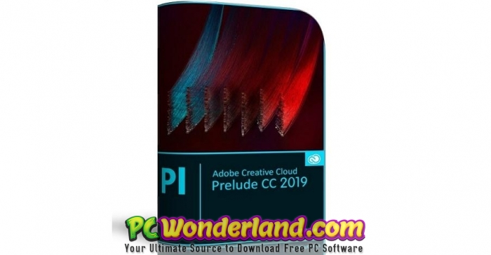 Adobe Prelude CC 2019 8.1.1.39 Free Download - PC Wonderland