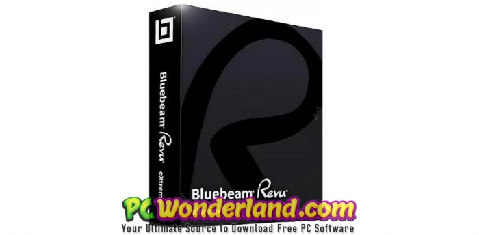 Bluebeam Revu eXtreme 2018 Free Download - PC Wonderland