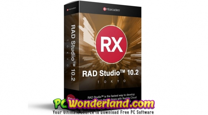 Embarcadero RAD Studio 10 Free Download - PC Wonderland