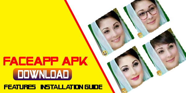 FaceApp APK Download – For Android Features & Installation Guide
