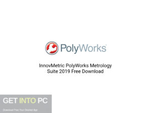 InnovMetric-PolyWorks-Metrology-Suite-2019-Offline-Installer-Download-GetintoPC.com