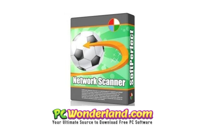 SoftPerfect Network Scanner 7 Free Download – Get Into Pc