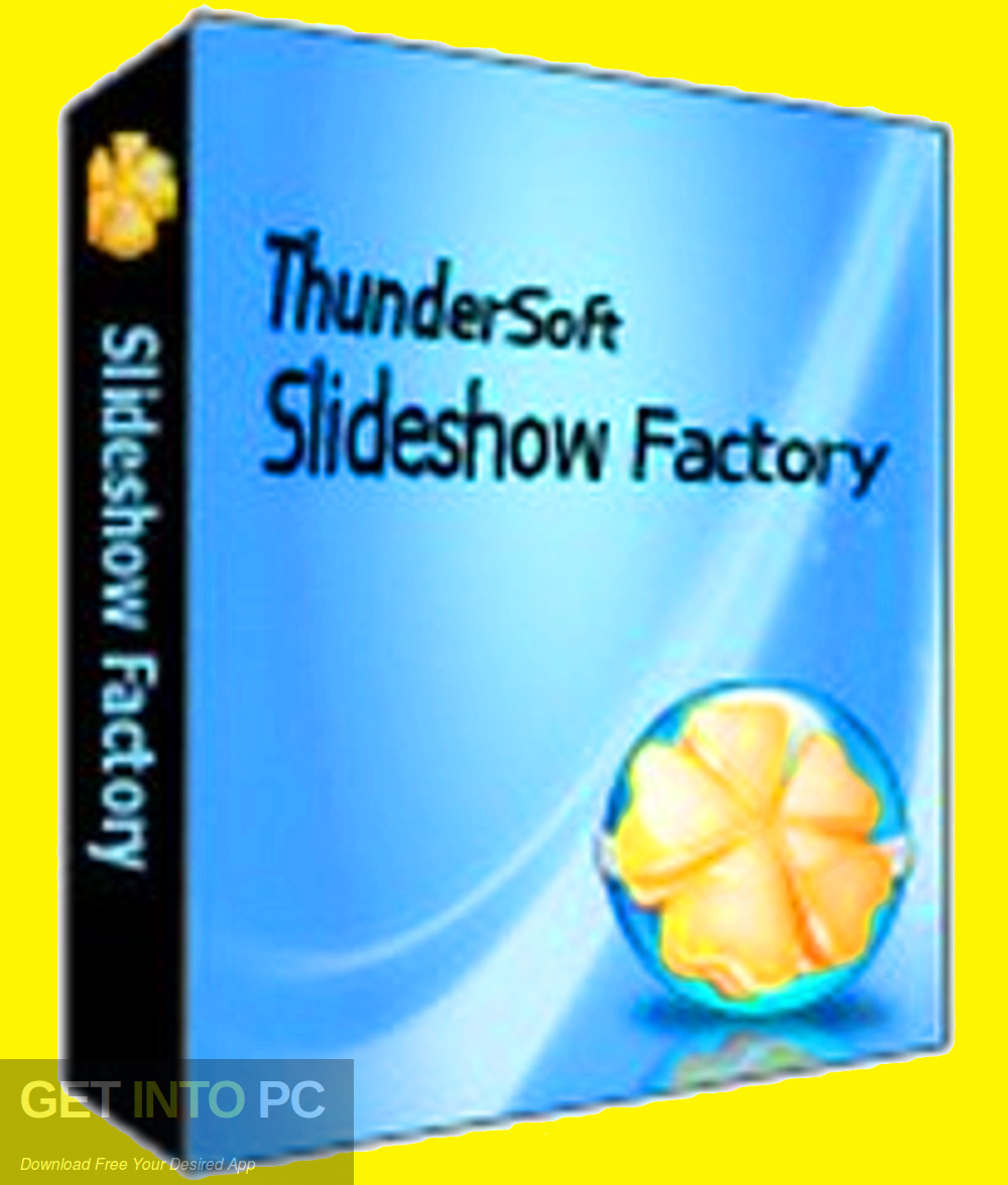 ThunderSoft Slideshow Factory 2019 template + Free download - GetintoPC.com