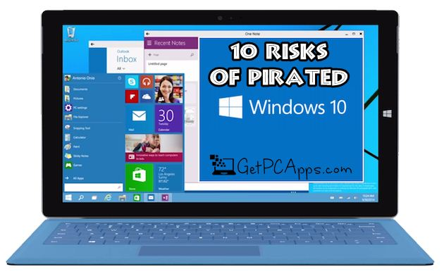 What are the 10 risk factors of a pirated Windows 10 OS?