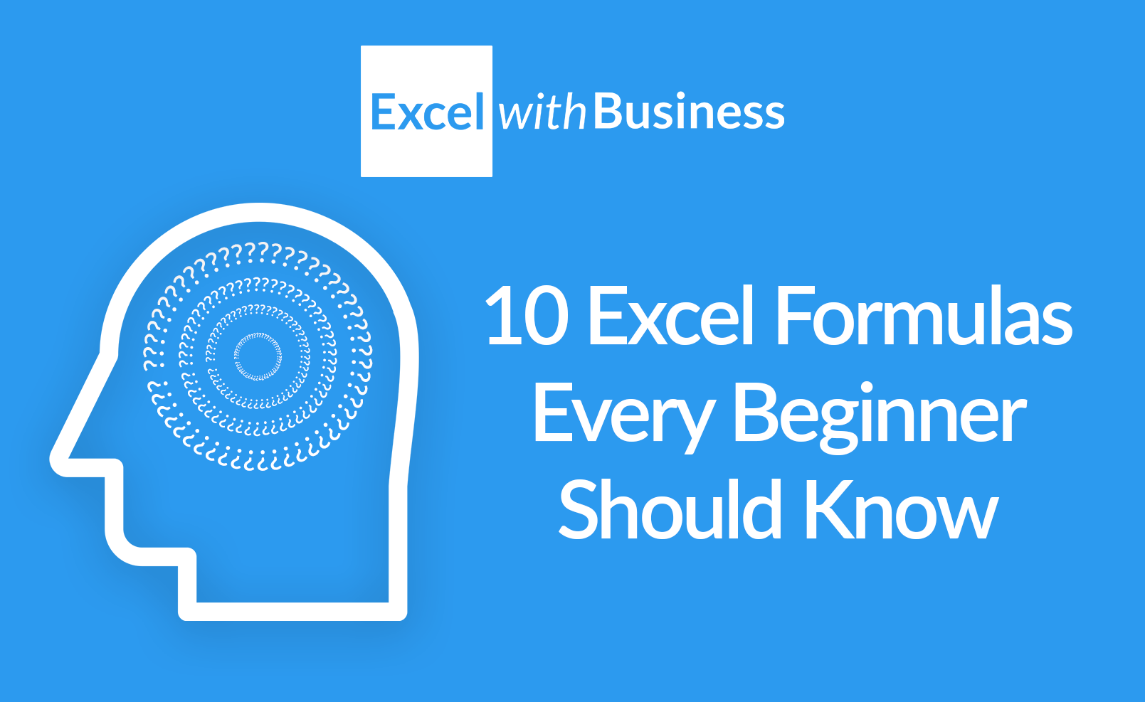 10 Excel Formulas Every Beginner Should Know - Excel with Business