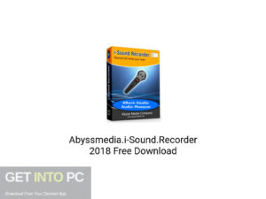 Abyssmedia.i-Sound.Recorder 2018 Latest version Download-GetintoPC.com