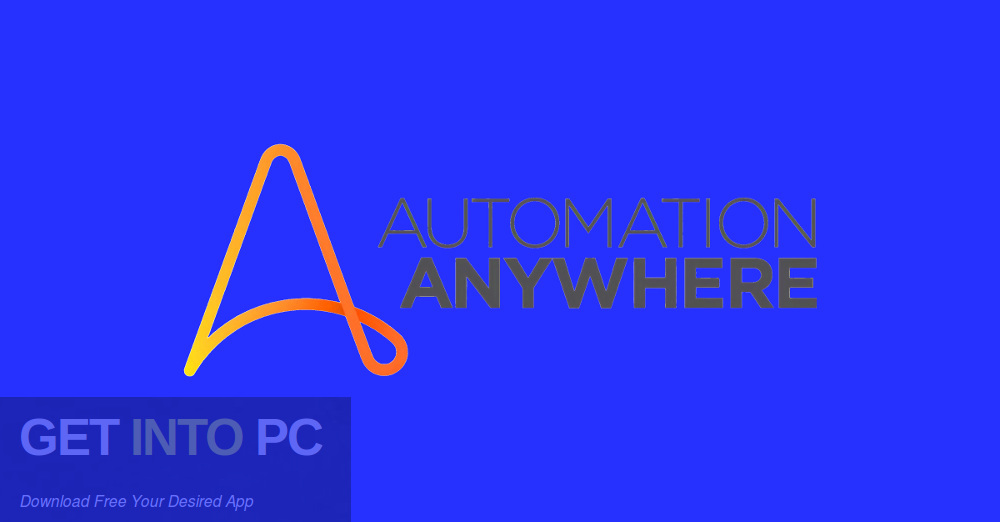 Automation Anywhere 2007 v4.0.1 Free download-GetintoPC.com