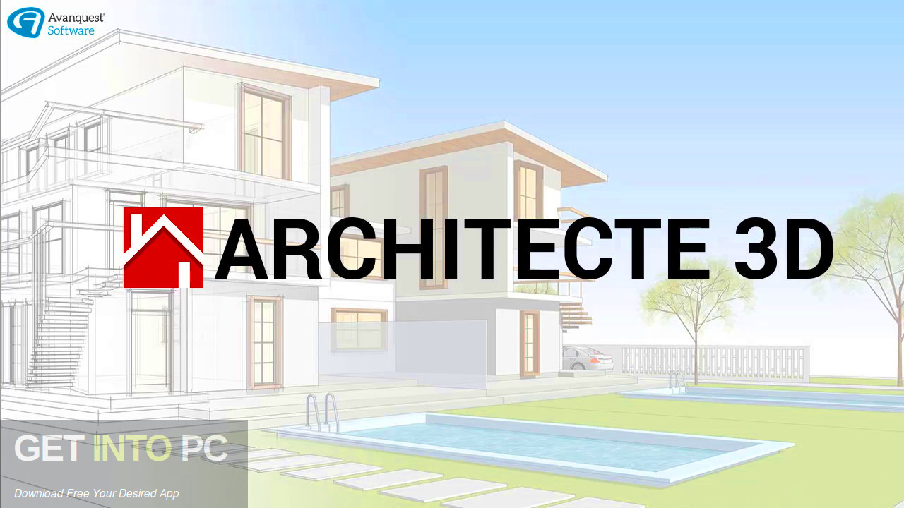 Free download of Avanquest Architect 3D Ultimate Plus v20 2019-GetintoPC.com