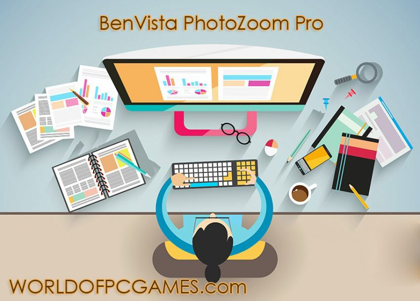 BenVista PhotoZoom Pro Free Download Latest Version by Worldofpcgames.com