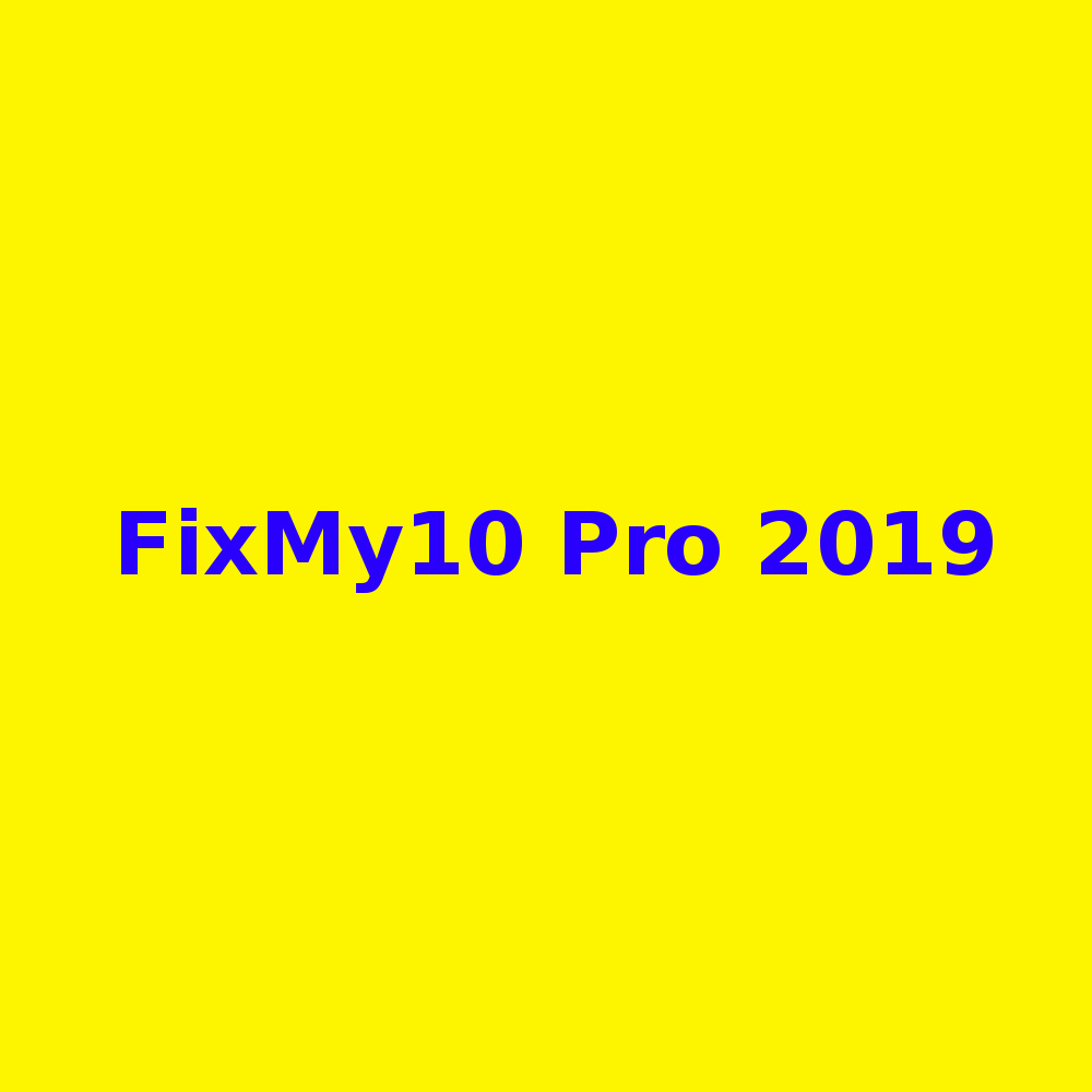 Free download FixMy10 Pro 2019