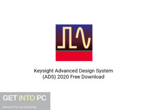 Keysight Advanced Design System (ADS) 2020 Latest version Download-GetintoPC.com