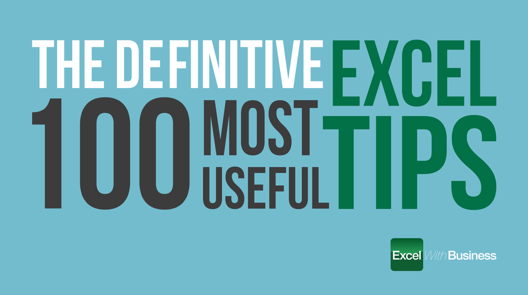 The Definitive 100 Most Useful Excel Tips - Excel with Business