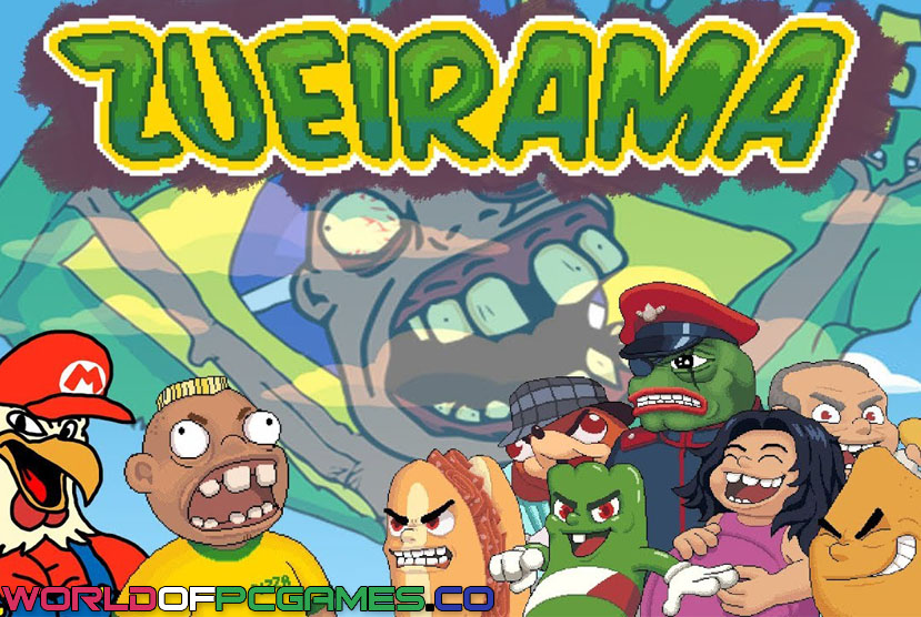 Zueirama free download of Worldofpcgames