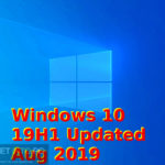 Windows 10 19H1 Updated in August 2019 Free download