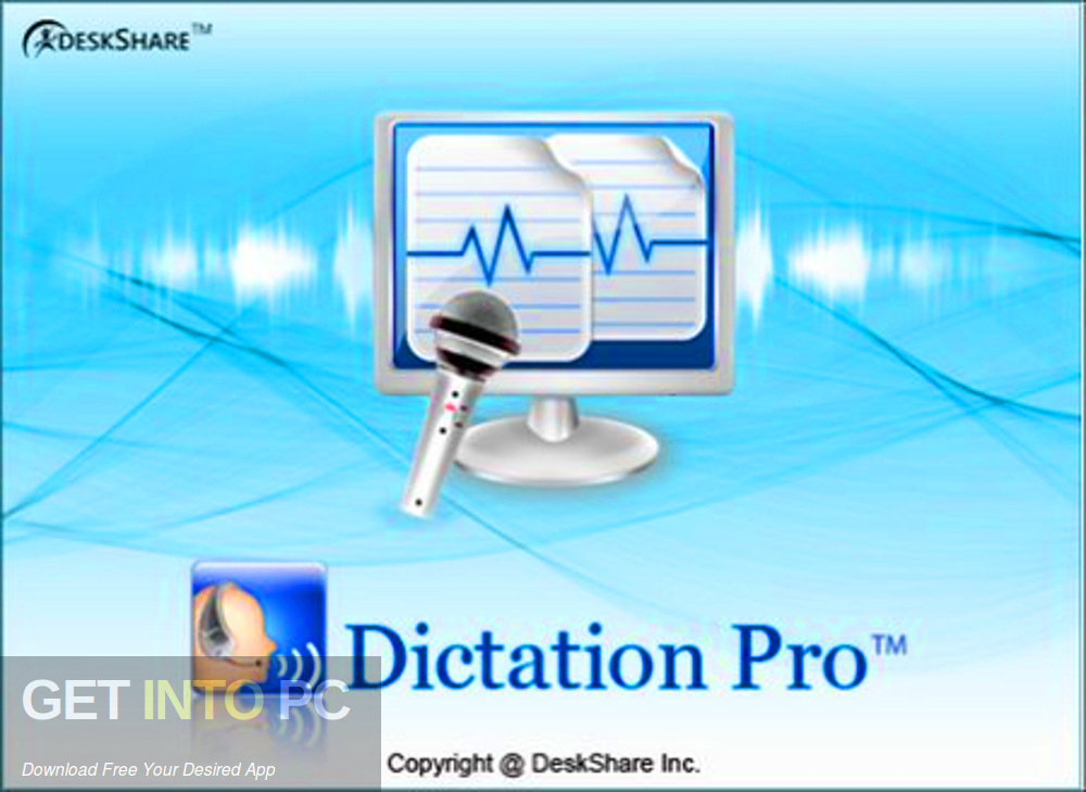 DeskShare Dictation Pro Free download-GetintoPC.com