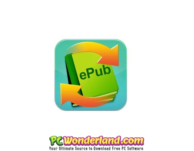 ePub Converter 3 Free Download - PC Wonderland