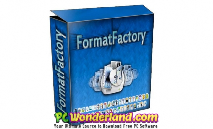 Format Factory 4.9.0 Free Download - PC Wonderland