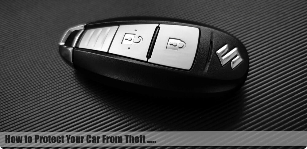 How to Protect Your Car from Theft