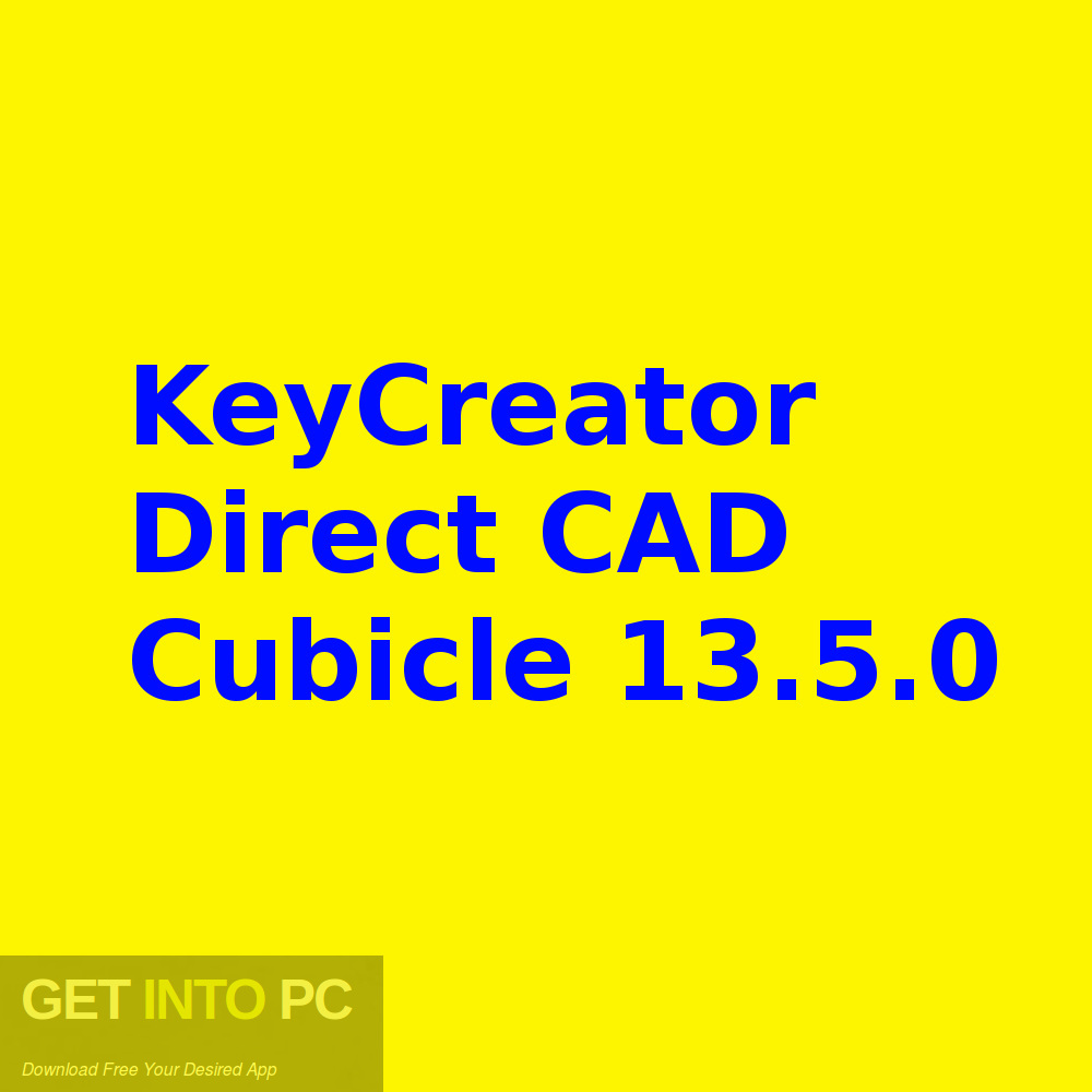 KeyCreator Direct CAD Cubicle 13.5.0 Free download-GetintoPC.com