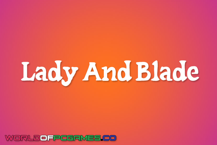 Lady Blade Free Download by Worldofpcgames.co