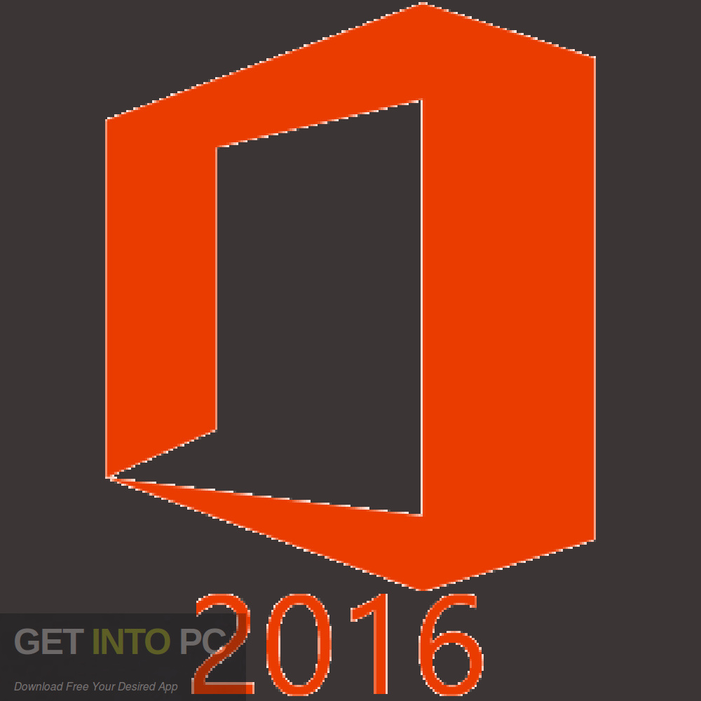Office 2016 Pro Plus Free download updated in September 2019-GetintoPC.com
