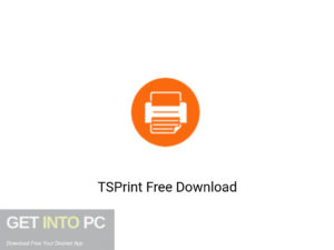 TSPrint Latest version Download-GetintoPC.com