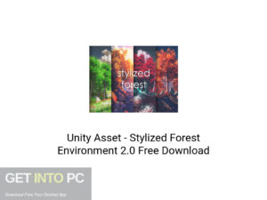 Unity Asset Stylized Forest Environment 2.0 Latest version Download-GetintoPC.com