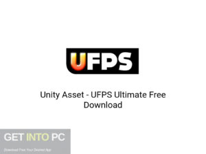 Unity Asset UFPS Ultimate Latest version Download-GetintoPC.com