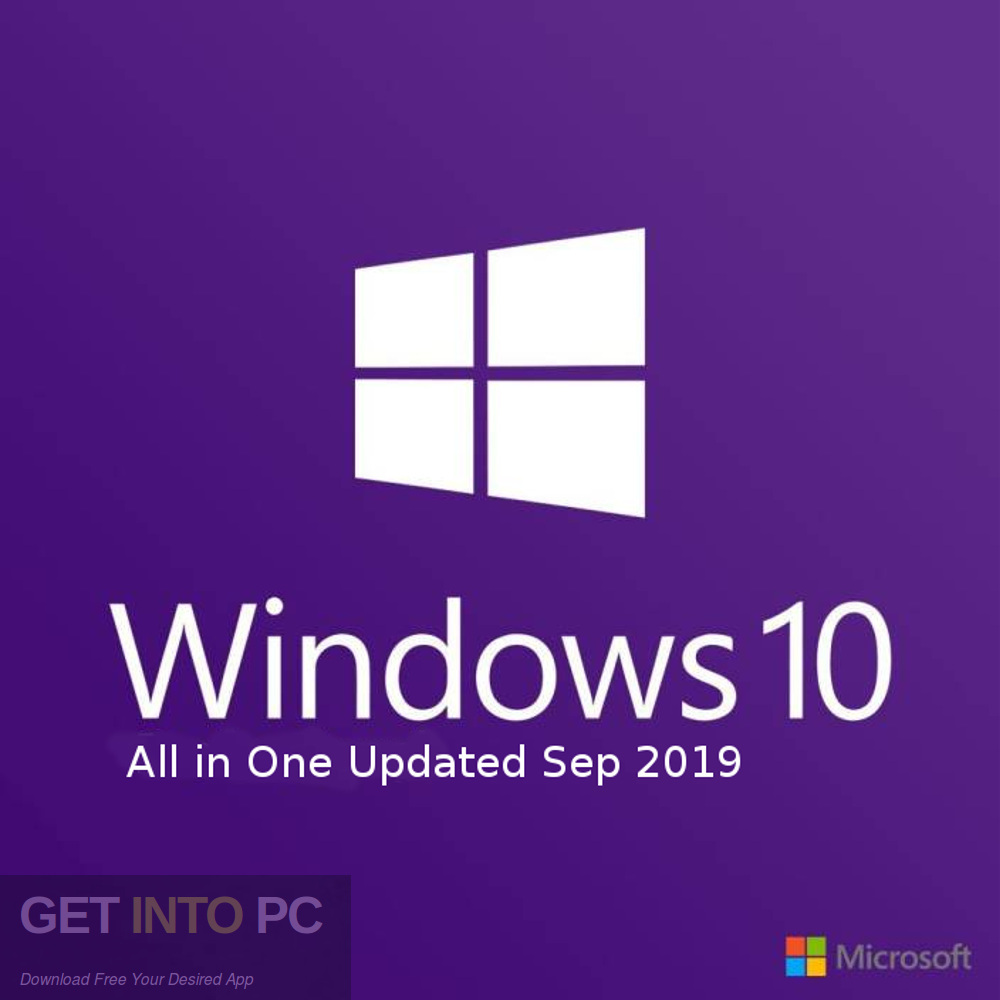 Windows 10 Pro x64 updated in September 2019 Free download-GetintoPC.com