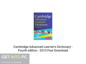 Cambridge Advanced Learner's Dictionary – Fourth edition – 2013 Free Download