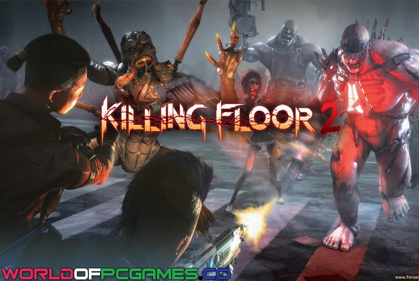 Killing Floor 2 of Worldofpcgames Free Download