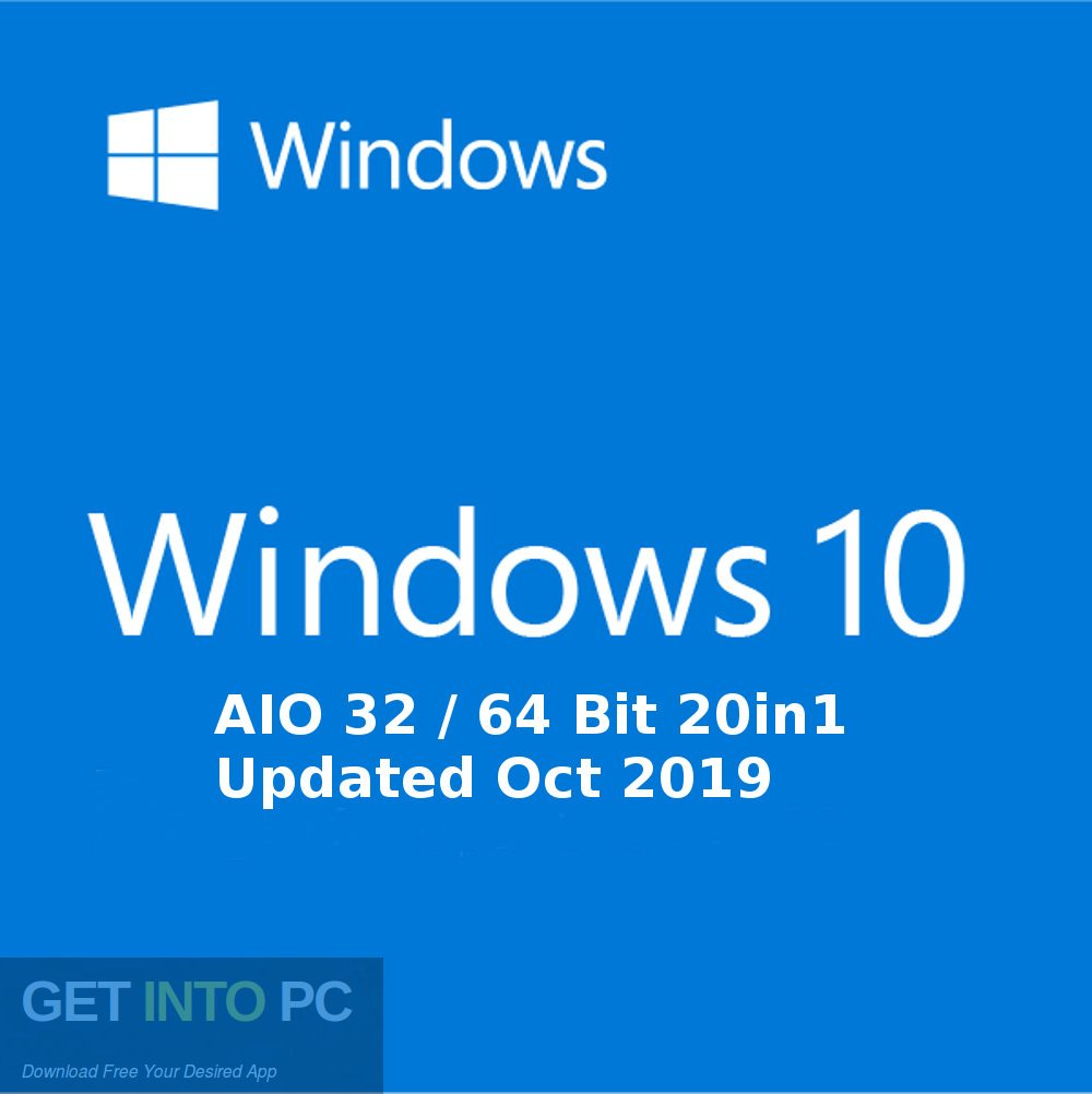 Windows 10 AIO 32 64 Bit 20in1 Updated in October 2019 Free download-GetintoPC.com
