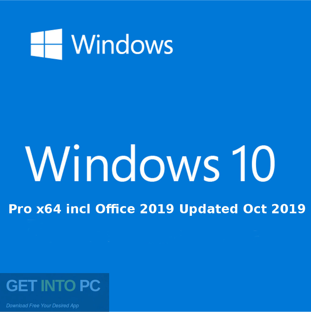 Windows 10 Pro x64 incl. Office 2019 updated Oct 2019 Free download-GetintoPC.com