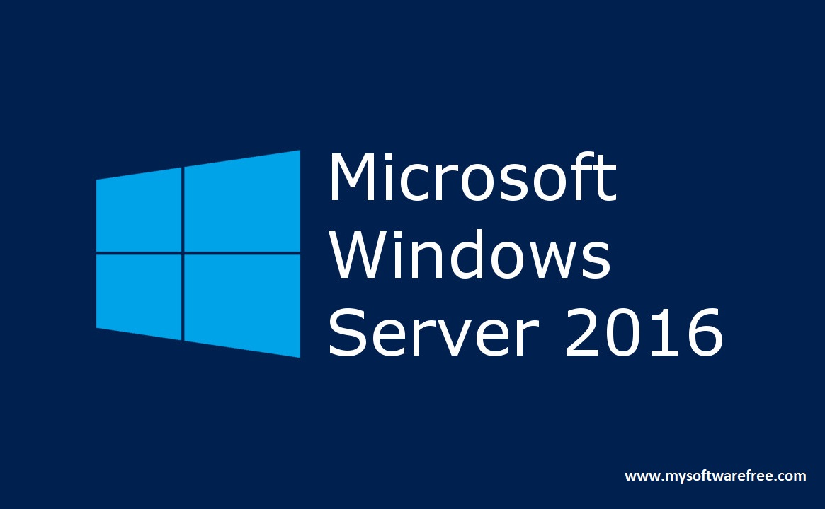 Windows Server 2016 Free Download – Igetintopc.org